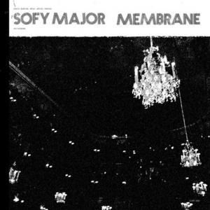 SOFY MAJOR/MEMBRANE