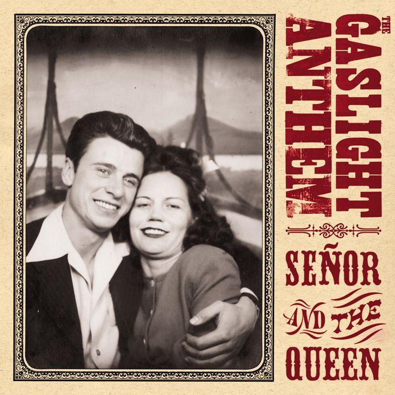 Big Wheel Records Gaslight Anthem Senor And The Queen