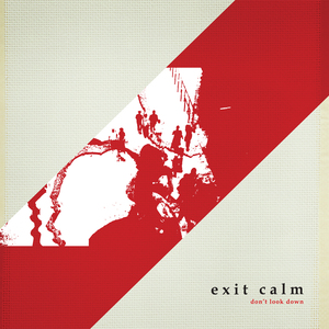 Exit Calm - Don't Look Down