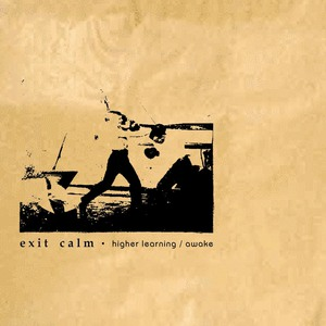 Exit Calm - Higher Learning