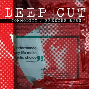 Deep Cut - Commodity