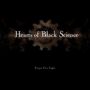 Hearts Of Black Science - Empty City Lights