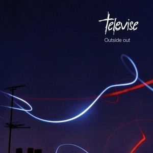 Televise - Outside Out