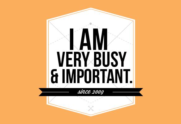 Am Very Busy an...