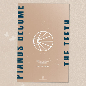 Pianos Become The Teeth - Touche Amore Split Poster
