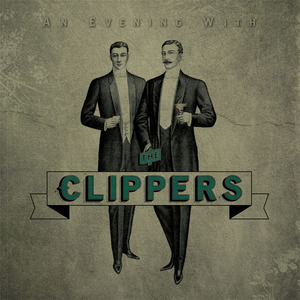 The Clippers - An Evening With...