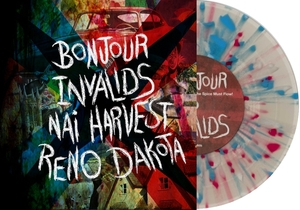 Bonjour / Invalids / Nai Harvest / Reno Dakota - Split 7