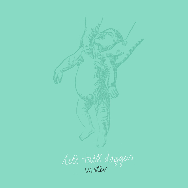 Let's Talk Daggers - Winter