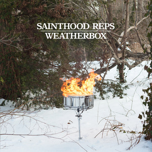 Sainthood Reps / Weatherbox - Split