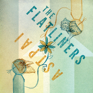 The Flatliners/Astpai Split EP - Second Pressing!