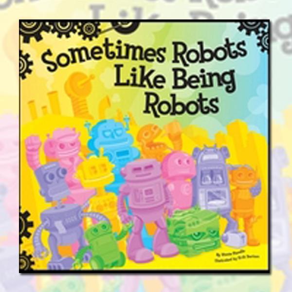 Sometimes Robots Like Being Robots (Webcomic)