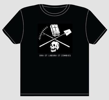 Ora et Labora et Zombies t-shirt