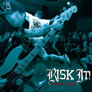 RISK IT! ´the only thing´ 7