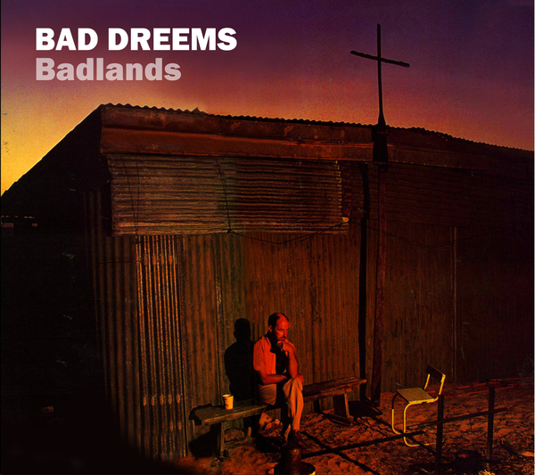 Bad//Dreems - Badlands EP
