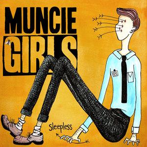 Muncie Girls - Sleepless EP 12