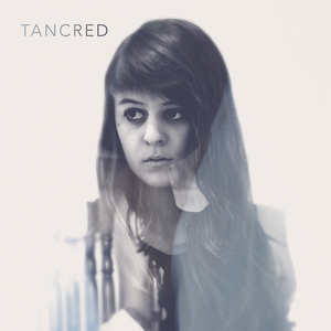 Tancred - S/T