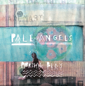 Pale Angels - Primal Play LP