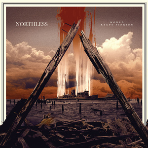 NORTHLESS World Keeps Sinking DLP