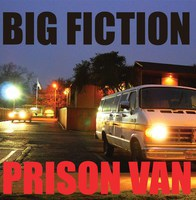 Big Fiction - Prison Van