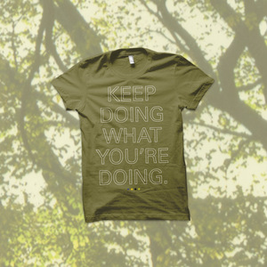 You Blew It! - Keep Doing What You're Doing T-Shirt