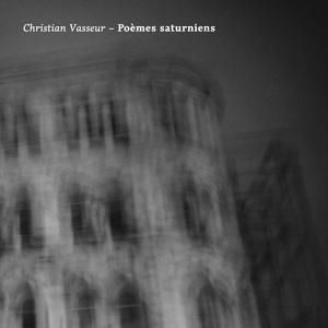 Conch 002 | Christian Vasseur – Poèmes saturniens