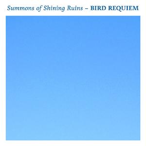 Conch 004   Summons of Shining Ruins - BIRD REQUIEM