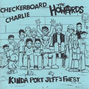 THE HOWARDS / CHECKERBOARD CHARLIE