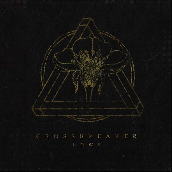 Crossbreaker - Lows