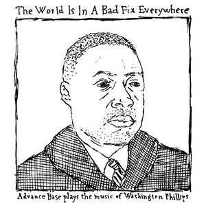 ADVANCE BASE- The World Is In A Bad Fix Everywhere EP