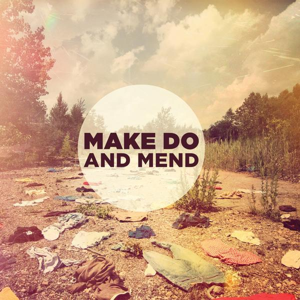 Make Do And Mend - Make Do And Mend