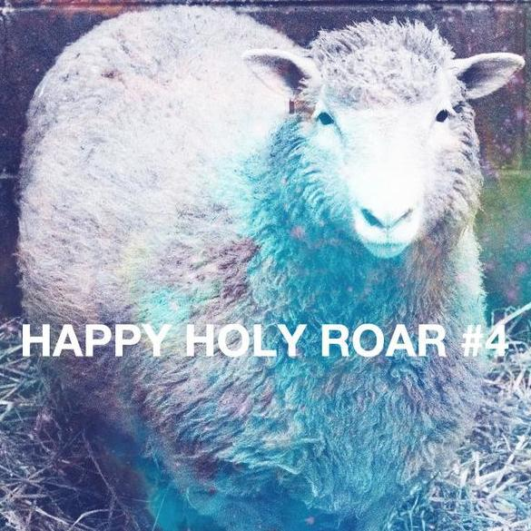 Happy Holy Roar 4