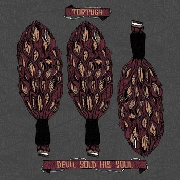 Devil Sold His Soul / Tortuga - Split