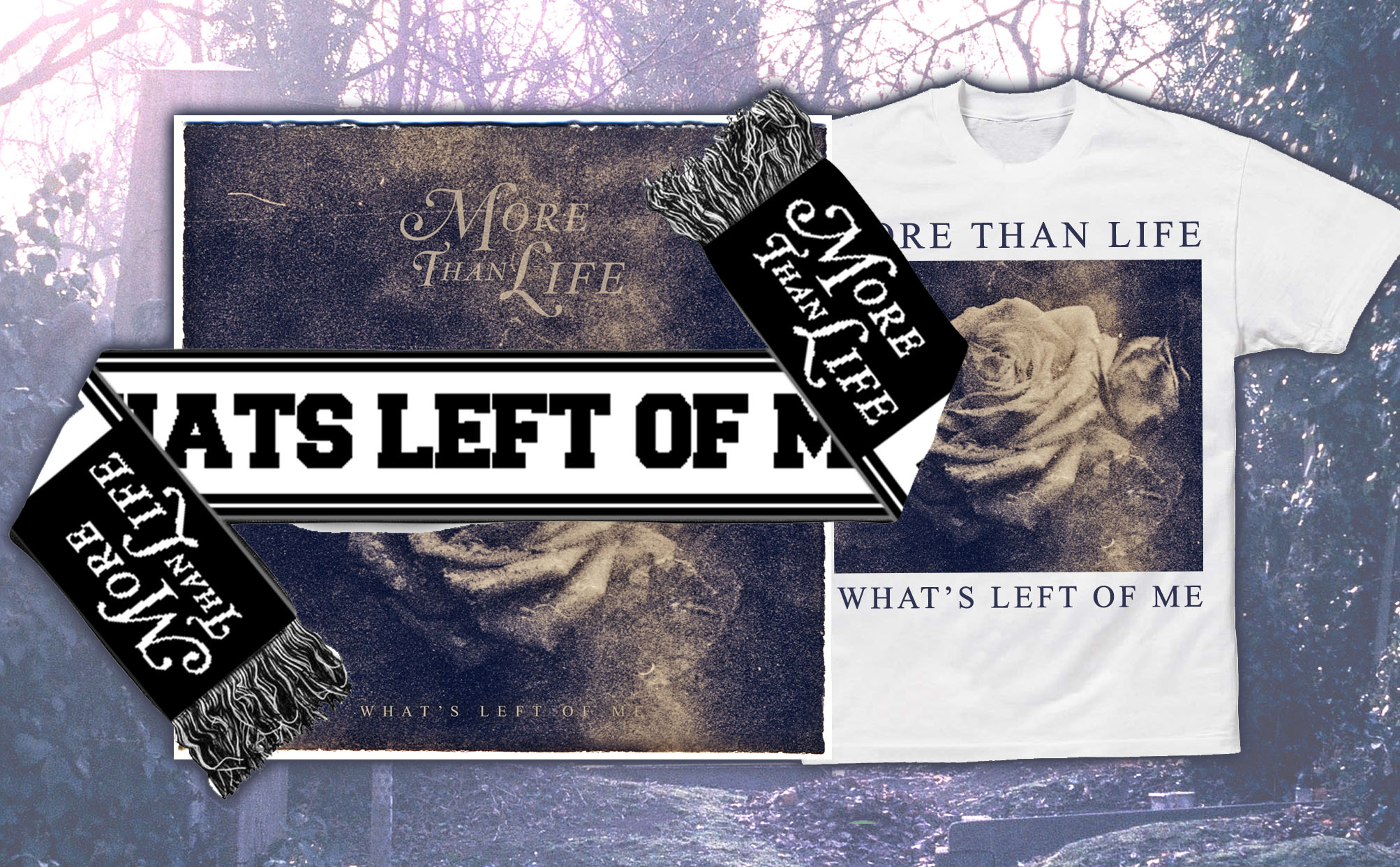 More Than Life 'What's Left Of Me' CD + Scarf + T-Shirt