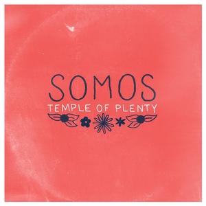 Somos - Temple Of Plenty LP/CD