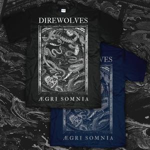 DIREWOLVES | Aegri Somnia [SHIRT]