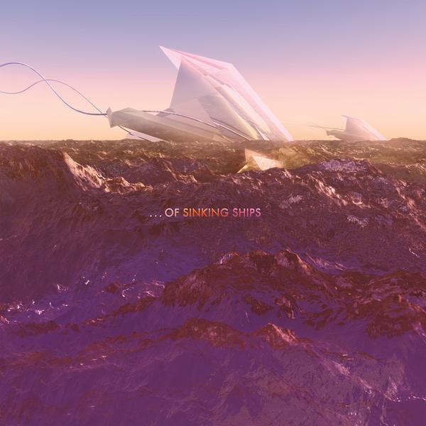 ...Of Sinking Ships - The Amaranthine Sea