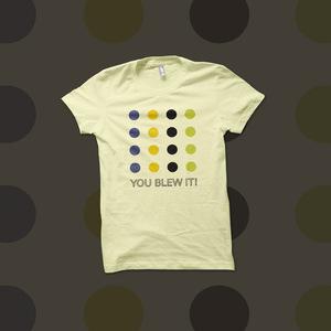 You Blew It! - Dots t-shirt