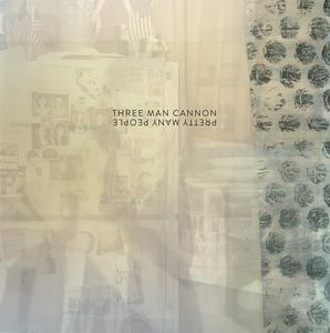 Three Man Cannon - Pretty Many People LP