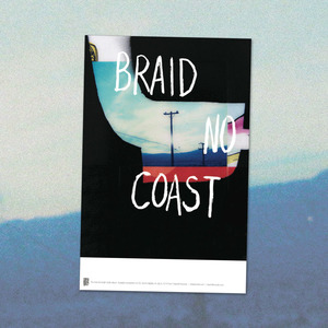 Braid - No Coast 11x17 Inch Poster