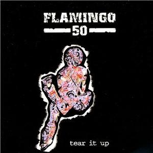 Flamingo 50 - Tear it Up LP