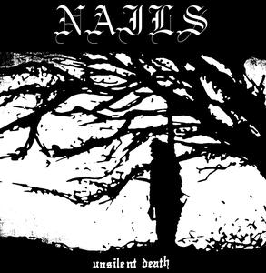Nails - Unsilent Death LP