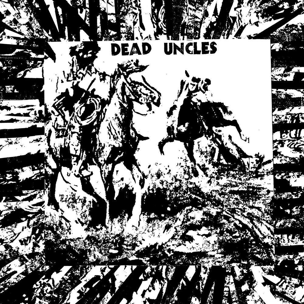 DEAD UNCLES