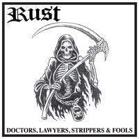 Rebel Sound Music Rust Doctors Lawyers Strippers Amp Fools