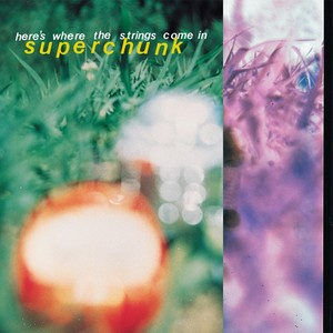 Superchunk - Here's Where the Strings Come in LP