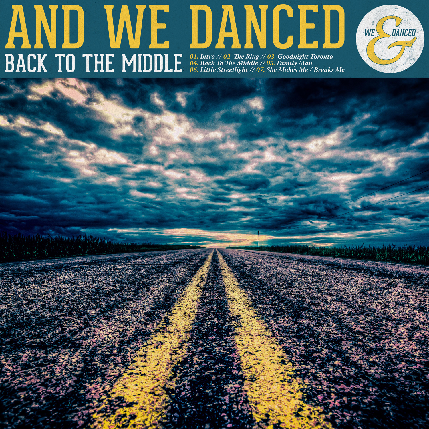And We Danced - Back To The Middle