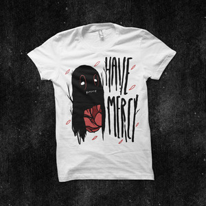 Have Mercy - Monster T-Shirt