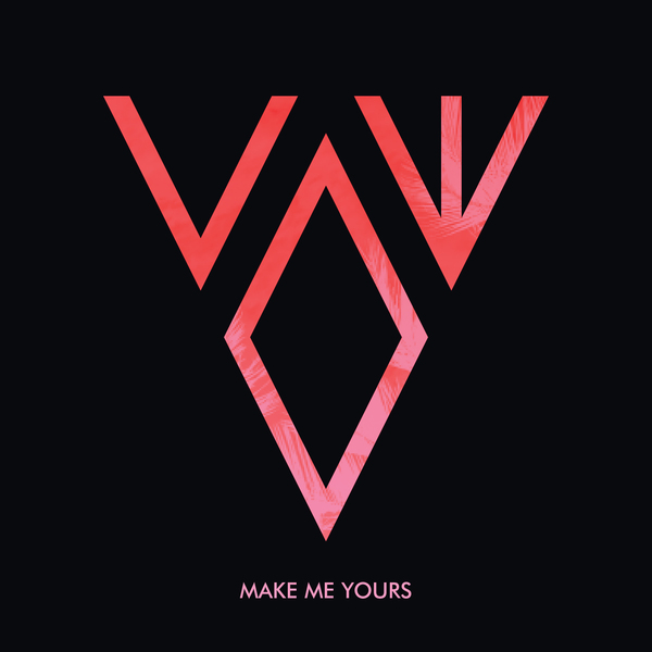 Vow – Make Me Yours
