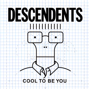 Descendents - Cool To Be You LP