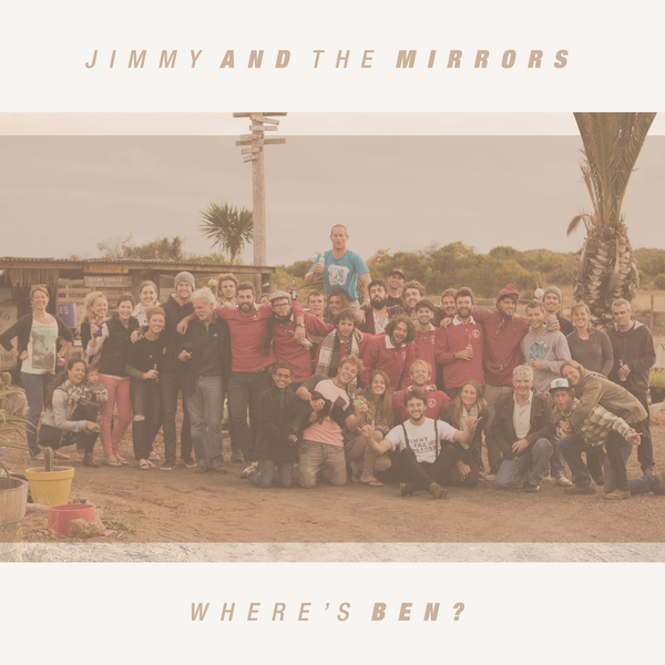 Jimmy & The Mirrors - 'Where's Ben?' 12