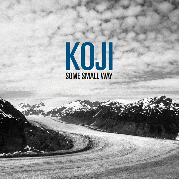 Koji – Some Small Way (Reissue)
